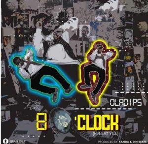 OlaDips – 8 O'Clock (Freestyle) DOWNLOAD MP3