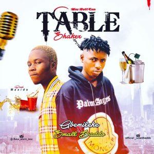 Gbemileke_ft_Smallbaddo - Tableshaker
