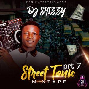 DJ Shizzy – Street Tonic