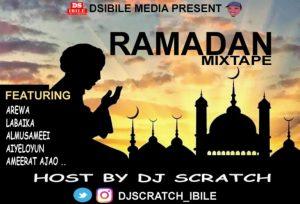 Dj Scratch Ibile – Ramadan Mixtape