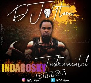 DJ 9teen - Indabosky Dance Freebeat