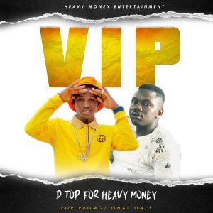D Top - For Heavy Money Vip