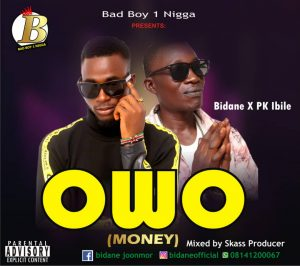 Bidane - Owo (money) ll 9jajoy.com