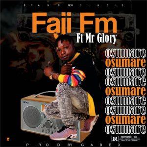 Mr Glory -- Faaji FM