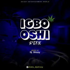 Fela 2 Ft Dj Shizzy-Igbo Oshi