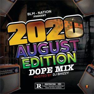 Dj Bhizzy – August Edition 2020 Version