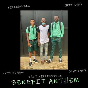 Killervybez – Benefit Anthem (Freebeat)