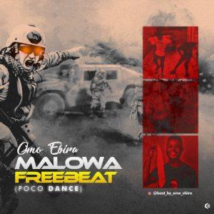 Omo Ebira - Malowa (Poco dance beat)