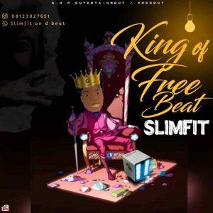 Slimfit - King Of Free Beat