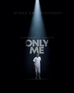 Immunizer Ft. Oladips – Only Me