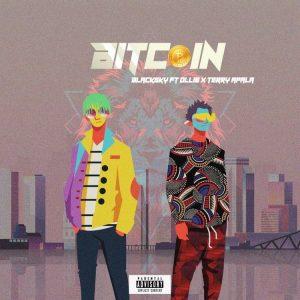 Blacksky Ft. Ollie & Terry Apala - Bitcoin
