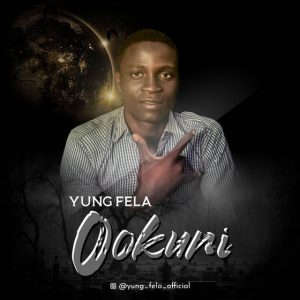 Yung Fela2 – Nigga Mind Your Speech (Ookuni)