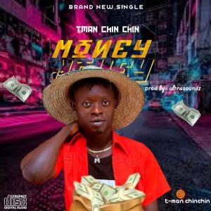 Tman Chin Chin - Money
