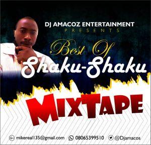 Dj Amacoz - Best Of Shaku Shaku Mixtape
