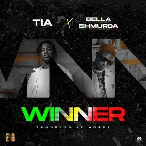 TIA Ft. Bella Shmurda - Winner