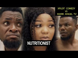 Comedy Video: Mark Angel Comedy – Nutritionist