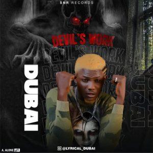 Dubai - Devil's Work