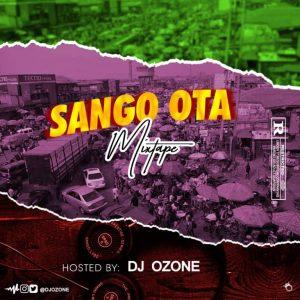 Dj Ozone – Sango Ota Mixtape