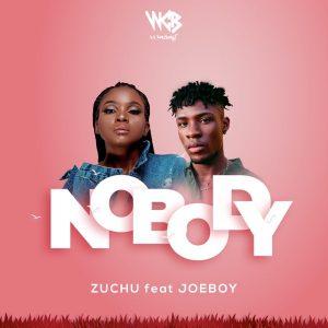 Zuchu Ft. Joeboy - No Body