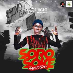 DJ LIGHT – Soro Soke ( EndSars ) Mixtape