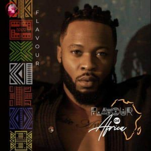 Flavour – Flavour of Africa (Zip/Mp3
