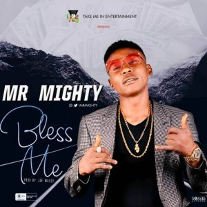 Mr Mighty – Bless Me