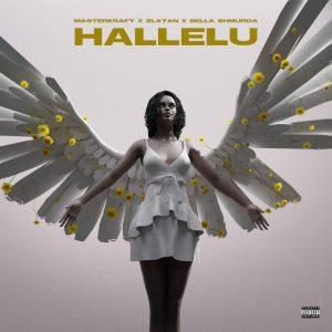 Masterkraft  ft. Zlatan & Bella Shmurda  – Hallelu