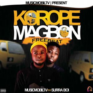 Musicmobiltv Ft Surra Boi – Korope (Magbon) Free beat