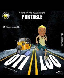 Portable – Oti Loo (Prod. Mdot)