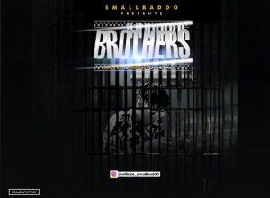 Small Baddo – Brothers