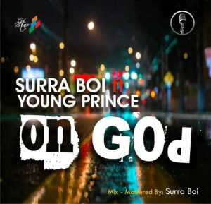 Surra Boi Ft. Young Prince - On God