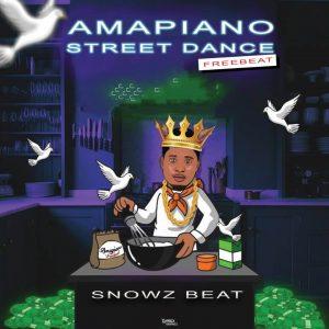 Snowz Beat – Amapiano Street Dance Beat