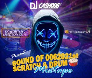 Dj Cash  - Sound Of 0062021st Scratch & Mixtape