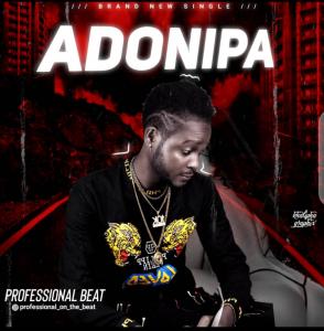Professional - Adonipa Beat