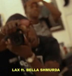 Lax Ft Bella Shmurda – Ayaya