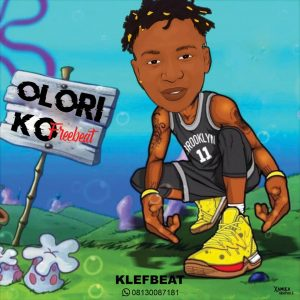 KlefBeat - Olori Ko Freebeat