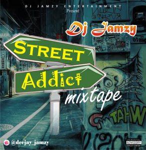 DJ Jamzy - Street Addict Mixtape