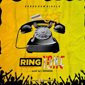Maxskid - Ring Tone(Prod By. Jomsmak)