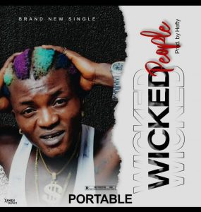 Portable - Wicked People ( Prod. By. Hefty)