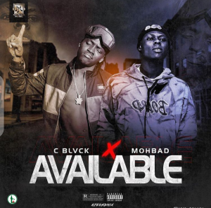 C Blvck Ft Mohbad – Available