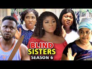 Blind Sisters (2021) Part 6