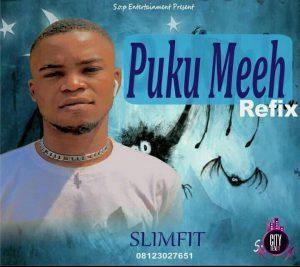Slimfit X Fela2 - Puku Meeh Refix