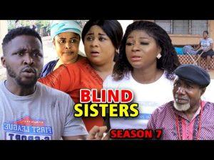 Blind Sisters (2021) Part 7