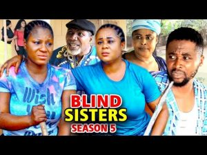 Blind Sisters (2021) Part 5