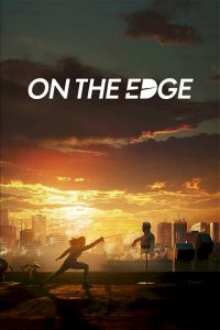 On the Edge (2020) [Russian]