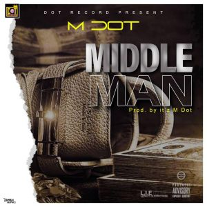 M Dot - Middle Man