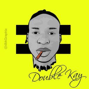 Dj Double Kay - Duro Be