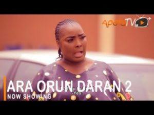 Ara Orun Daran Part 2 ~ Yoruba Movie 2021