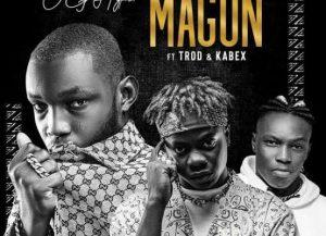 OG Hyper ft. Trod & Kabex – Magun 2.0