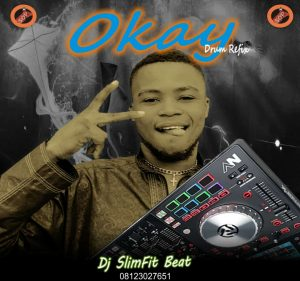 Dj SlimFit Beat - Okay Drum Refix.